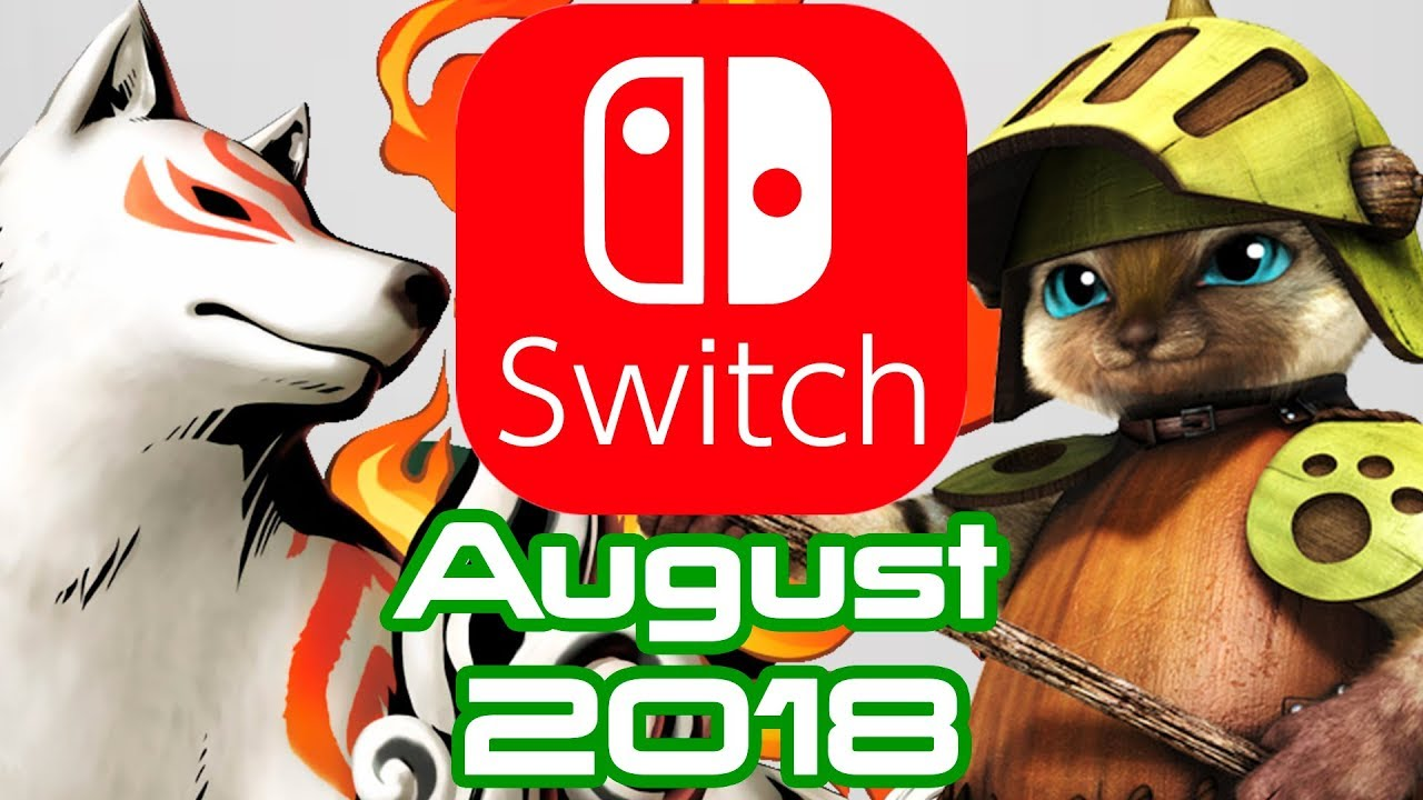 10 Nintendo Switch Games Coming August 2018 Youtube