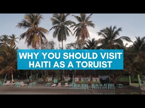 If you really want to help Haiti, visit as a TOURIST