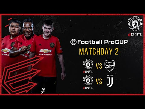 Manchester United | eFootball.Pro Cup Matchday 2 vs Arsenal \u0026 Juventus | Live Friday at 15:00 (BST)