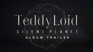 TeddyLoid 2ndALBUM「SILENT PLANET」Trailer Video directed byピンク...