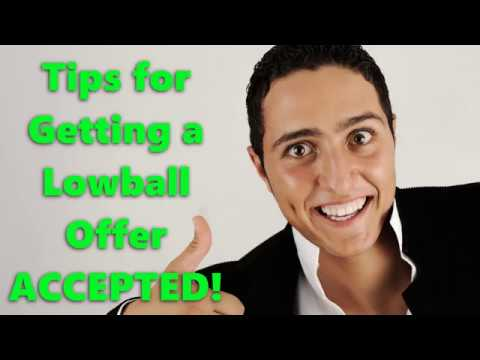 Tips for Getting a Lowball Offer ACCEPTED!