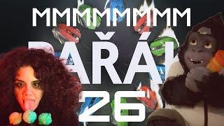 Pařák #26 - MMMMMMMMMMMMM