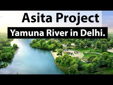 Asita Project - Cleaning Yamuna river & reviving its bio-div