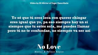 No Love Noriel Prince Royce Sin Bryant Myers Letra Lyrics by DJ H ctor el Vega.mp3