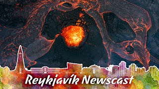 RVK Newscast #95: The Volcano Area Has Changed Dramatically!