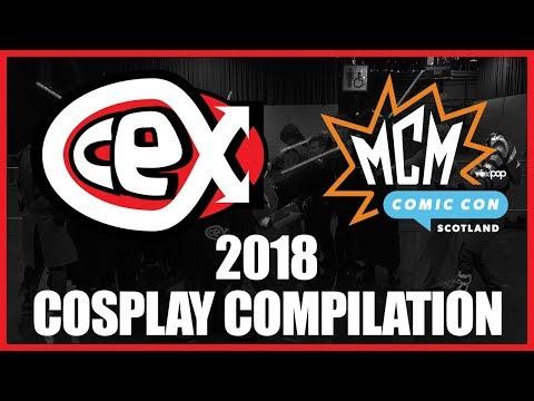 CeX @ MCM Comic Con Scotland 2018 - Cosplay Compilation