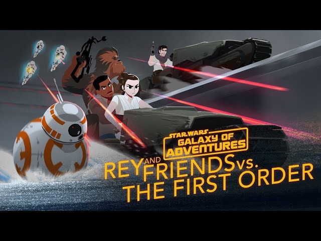 Rey and Friends vs. The First Order | Star Wars Galaxy of Adventures