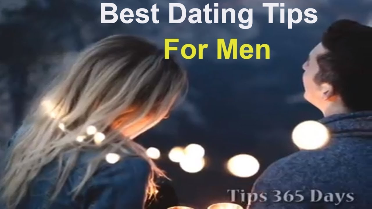 Important dating tips