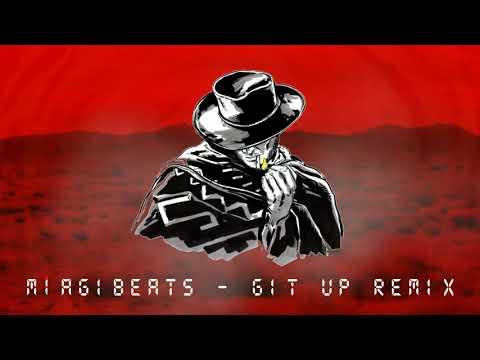 miagibeats---git-up-remix
