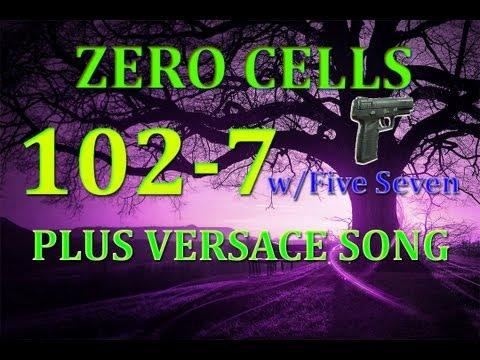 Zero Cells 1027 wFive Seven Plus Versace Song