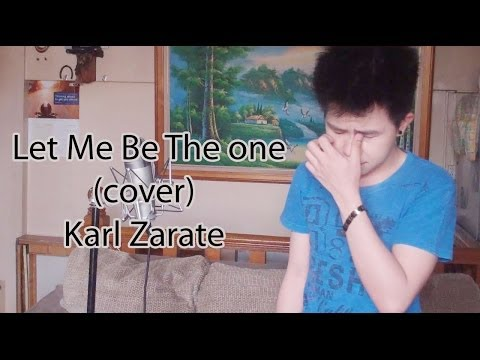 Let Me Be The One (Cover) Karl Zarate ft.