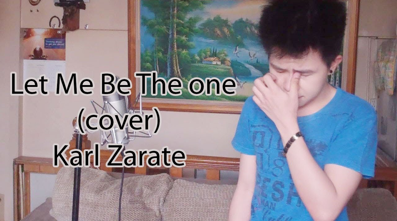 Let Me Be The One (Cover) Karl Zarate ft