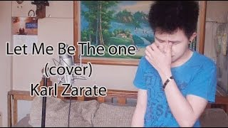 Let Me Be The One (Cover) Karl Zarate ft. Dhenzcess + FREE MP3 Download!