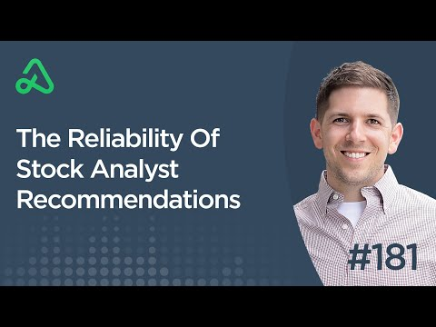 The Reliability Of Stock Analyst Recommendations [Episode 181]
