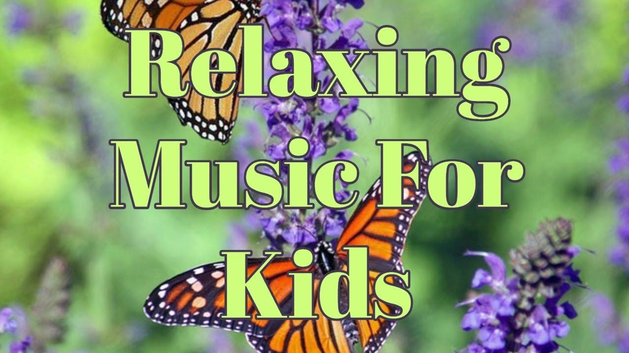 relaxing music for kids   relaxing music for children ...