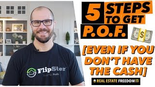 Flipping Real Estate | Everything You Need to Know About Proof of Funds