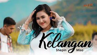 Download lagu Shepin Misa - Kelangan