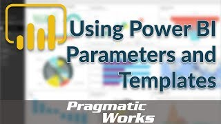 Using Power BI Parameters and Templates