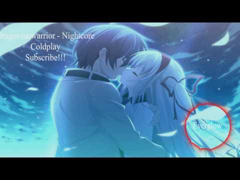 Nightcore  - Coldplay Everglow
