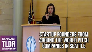🌍Startup Founders from Around the World Pitch Their Companies in Seattle