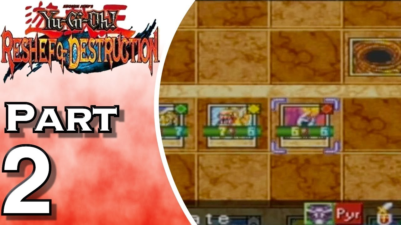 Yu-Gi-Oh! Reshef of Destruction - Gameplay - Walkthrough - Let's Play - Part 2