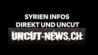 Wichtige und Aktuelle Informationen direkt aus Syrien die du so nicht in den Medien findest