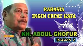 KH. Abdul Ghofur - Bag 2