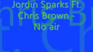 jordin sparks ft chris brown no air lyrics in info box
