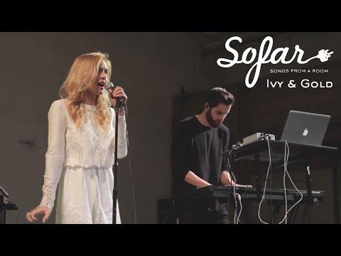 Ivy & Gold - Headlights | Sofar London