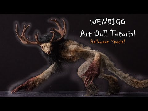 Halloween Special Wendigo Monster Art Doll Tutorial