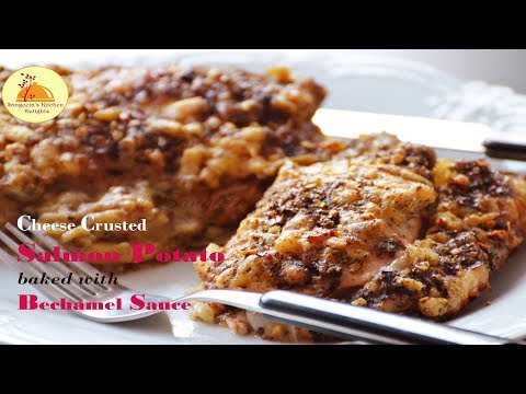 Cheese Crusted  Salmon Potato Baked With Bechamel Sauce | Christmas/New Year Special