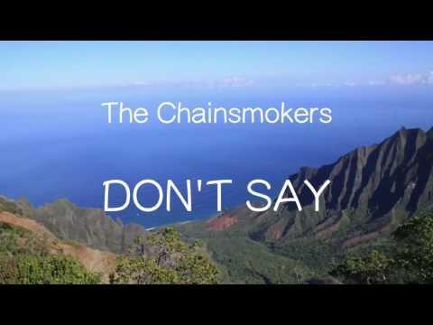 【洋楽和訳】The Chainsmokers Ft. Emily Warren - Don't Say(Lyrics)