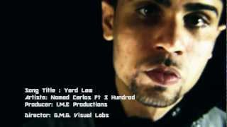 Nomad Carlos - Yard Law Ft 300 (Produced by I.M.E)