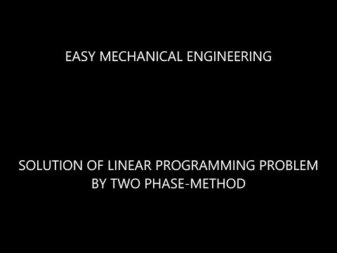 Solution of linear programming problem by two phase-method