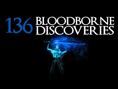 Bloodborne: 137 Discoveries