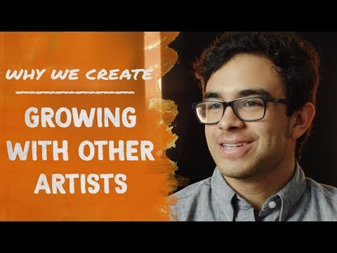 Nicolas Alayo: Growing with Other Artists | Why We Create
