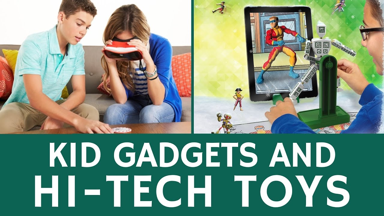 25 High Tech Toys for Kids and Best Educational Gad s