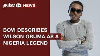 'Wilson Oruma Is A Nigerian Hero' Bovi Describes Ex Footballer | Pulse TV News