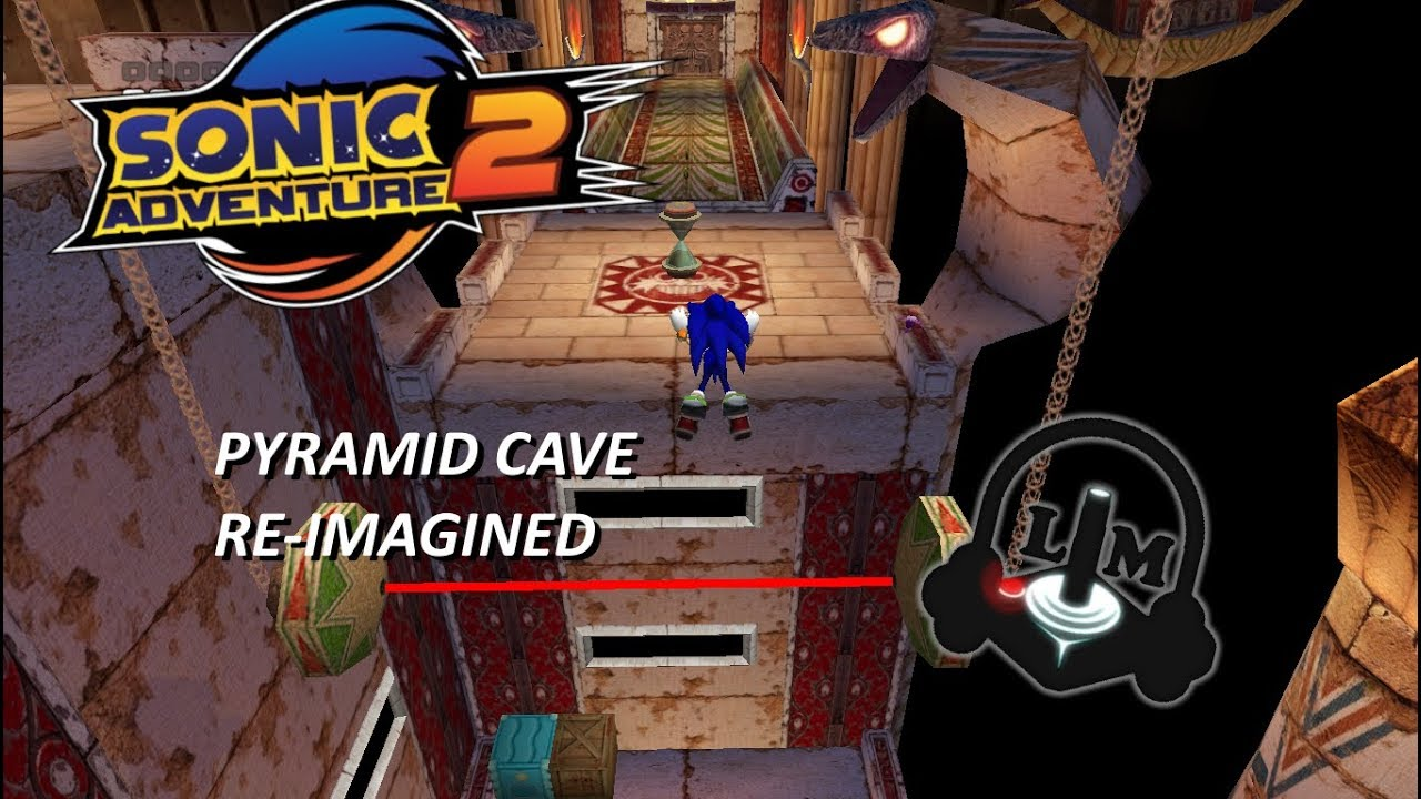 Sonic Adventure 2 - Pyramid Cave - Remixed