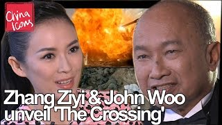 Zhang Ziyi & John Woo unveil their new film THE CROSSING | A China Icons Video