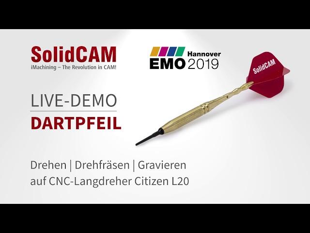 SolidCAM - EMO 2019 - LIVE-Zerspanung Dartpfeil