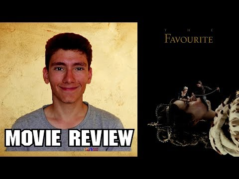 The Favourite (2018) [Period Piece Comedy Movie Review]