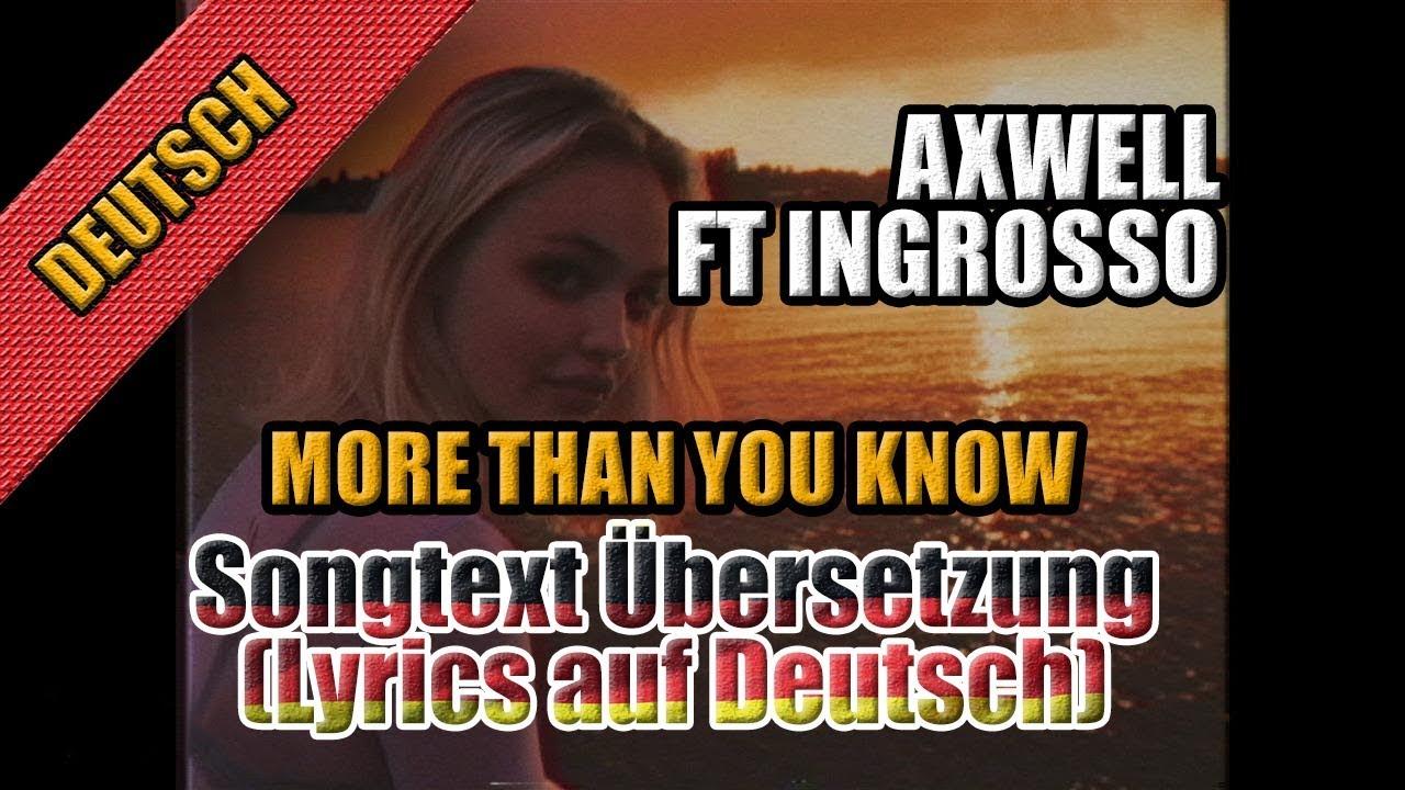 more than you know von axwell ft iggrosso songtext bersetzung lyrics auf deutsch youtube. Black Bedroom Furniture Sets. Home Design Ideas
