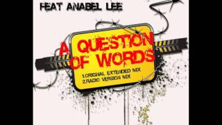 Juan Martinez feat. Anabel Lee - A Question Of Words (Radio Edit)