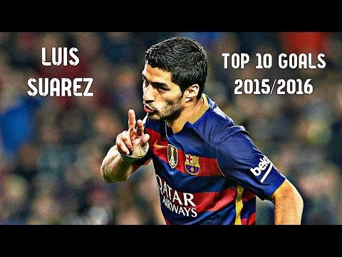 Luis Suarez - Top 10 Goals 2015/2016 | English Commentary | HD
