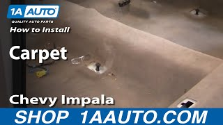 How to Replace Carpet 2000-2005 Chevy Impala part 1