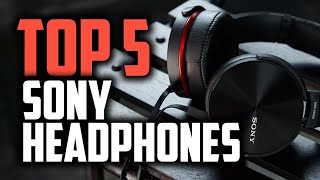 Best Sony Headphones in 2018 - Are They Good Enough For Audiophiles?