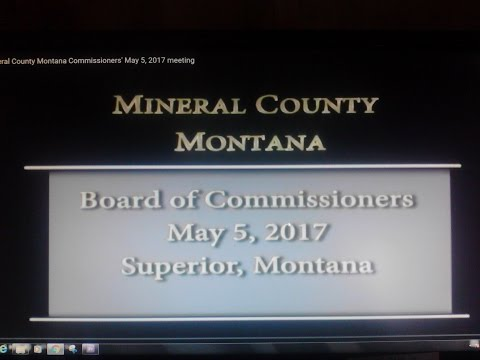 Mineral County Montana Commissioners' May 5, 2017 meeting