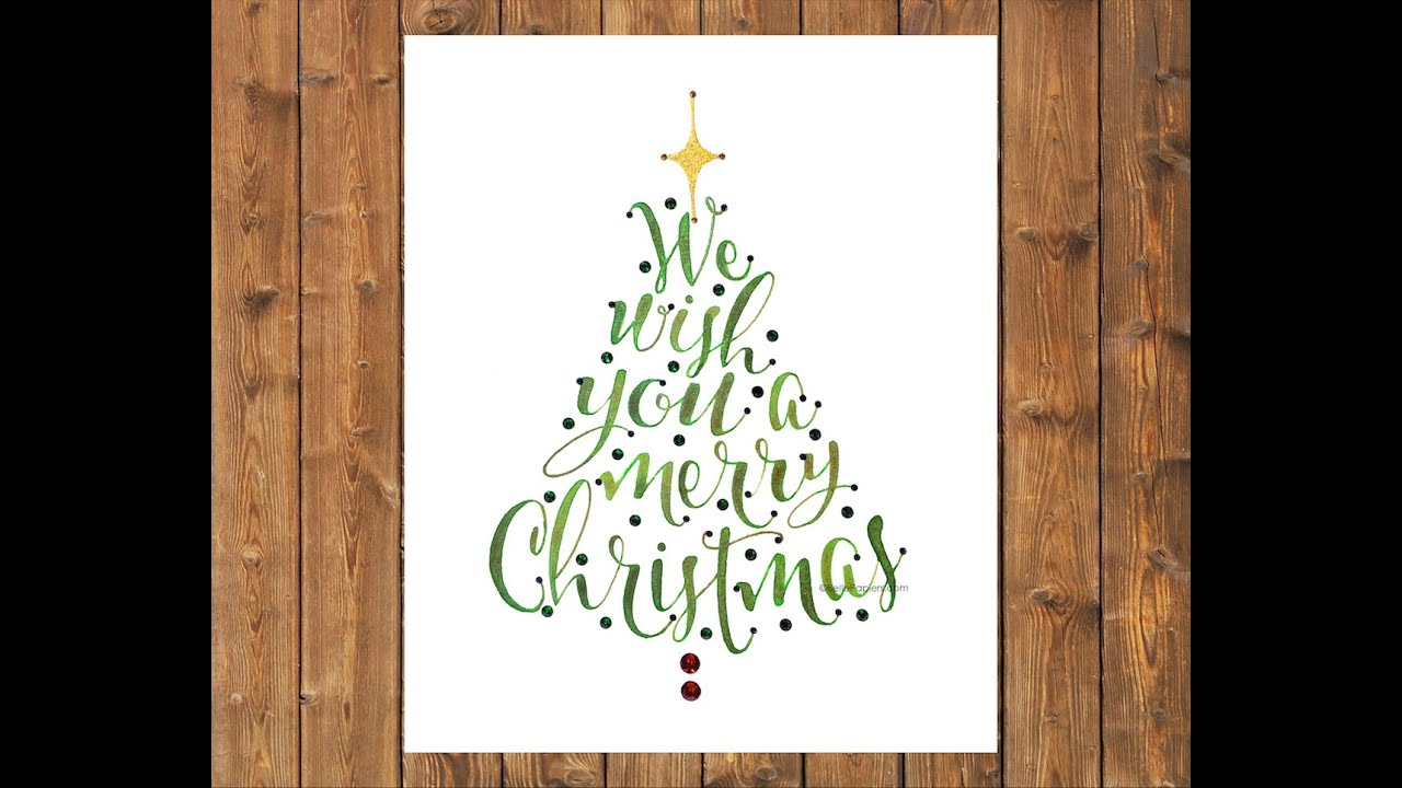 Watercolor we wish you a merry christmas calligraphy youtube