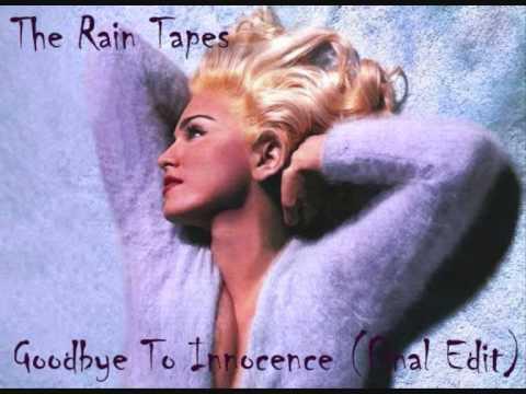Madonna - The Rain Tapes - Goodbye To Innocence (Original/Unreleased Demo)